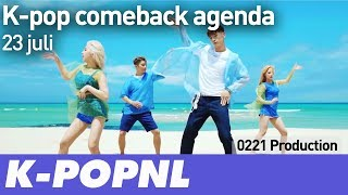 [COMING UP] K-pop Comeback Agenda: 23 July 2018 — K-POPNL