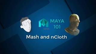 MASH and NCloth Workflow