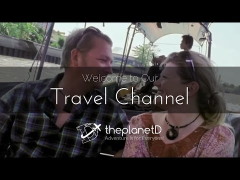 Welcome to ThePlanetD Travel Channel