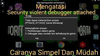 Crisis Action, Mengatasi Security violent debugger attached