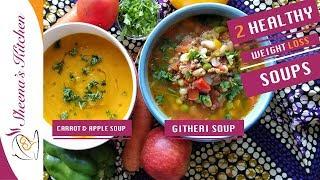 HEALTHY WEIGHLOSS SOUP RECIPES | SHEENAS KITCHEN