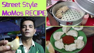 How to make MoMos | Momos Street Food Recipe | My kind of Productions