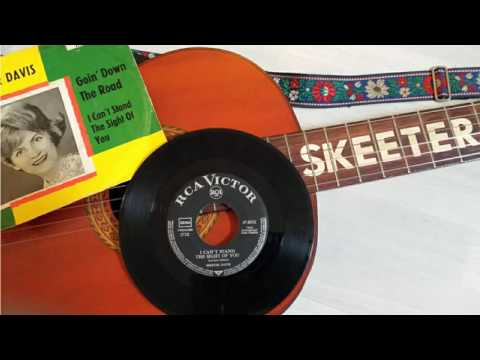 Skeeter Davis - I Can't Stand The Sight Of You