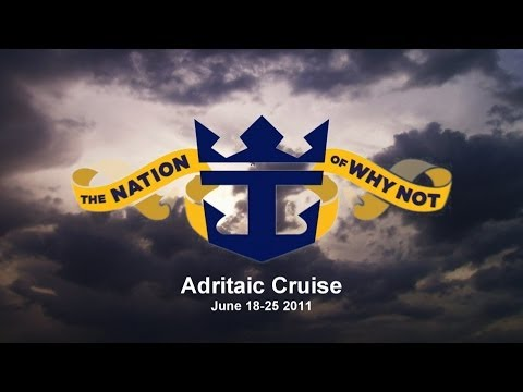 Royal Caribbean Adriatic Cruise, June 2011