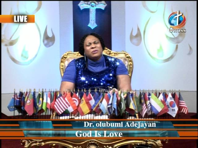 God is Love with Dr. olu Adejayan 05-24-16