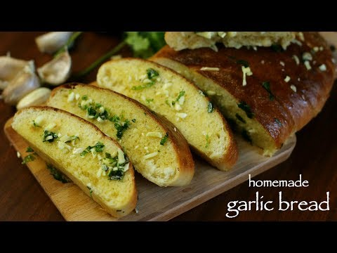 Homemade Garlic Bread Recipe - Simple & Easy Garlic Bread Recipe