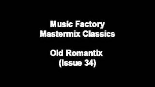 Old Romantix MUSIC FACTORY MASTERMIX ISSUE 34