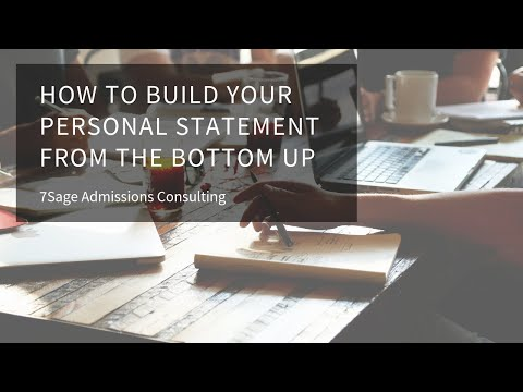 How To Build Your Personal Statement From The Bottom Up 7sage Law School Admissions Youtube