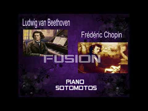 Ludwig van Beethoven & Frédéric Chopin.. Piano Sotomotos