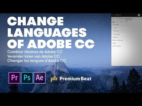 Change Adobe Creative Cloud Languages | PremiumBeat.com