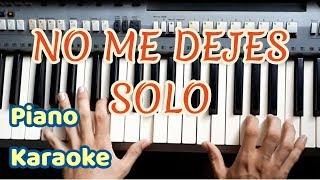 Gustavo Elis - No Me Dejes Solo en piano - Karaoke