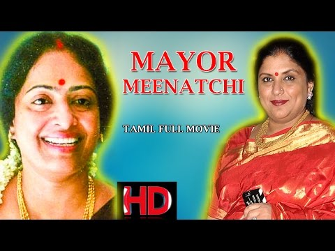 Mayor Meenatchi - Tamil Full Movie |...