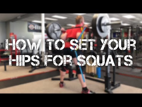 How to Set Your Hips For Squats