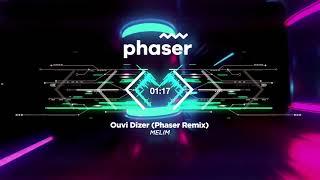 Baixar Melim - Ouvi Dizer (Phaser remix)