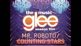 Glee - Mr. Roboto/Counting Stars (DOWNLOAD MP3 + LYRICS)