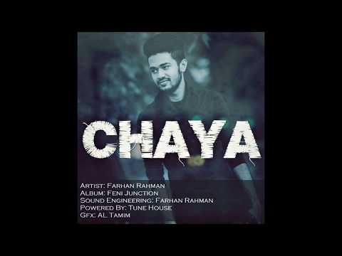 chaya | Farhan Rahman | bangla new song 2017 | Bangla Romantic Song | Love Song 2017