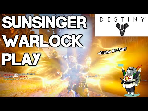 Praise the Sun! | Destiny PS4 Warlock Sunsinger Class | (1080p) [HD]