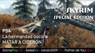 Skyrim SPECIAL EDITIONS PS4. Guia La hermandad oscura. Matar a Ciceron   SeriesRol
