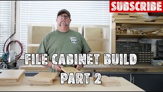 Wood File Cabinet Build - Part 2