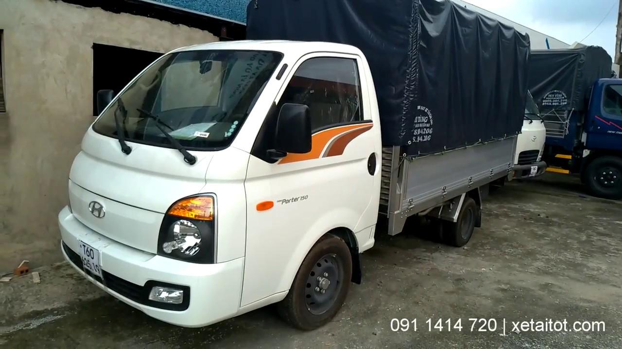 Xe tải 1.5 tấn Hyundai Porter H150 | Video cận cảnh - 0911414720 - YouTube