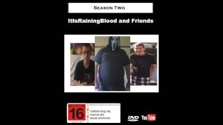 "ItIsRainingBlood and Friends Season 2 Soundtrack: ""We Are Born When We Die"" by Apollo Sunshine"