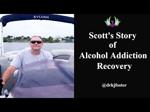 Scott's Story of Alcohol Addiction Recovery