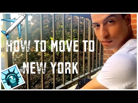 HOW TO MOVE TO NEW YORK!
