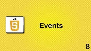 Javascript beginner tutorial 8 - Events