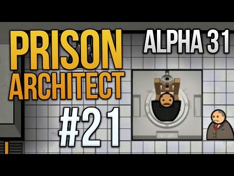 Let's Play Prison Architect - Part 21 - EXECUTION UNDERWAY ★ Prison Architect Gameplay (Alpha 31)