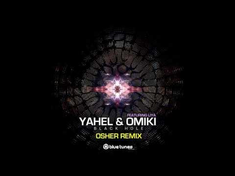 Yahel & Omiki - Black Hole (Osher Remix) - Official