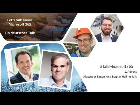 Talk Microsoft 365 - 1. Advent - Alex und Ragnar im Talk