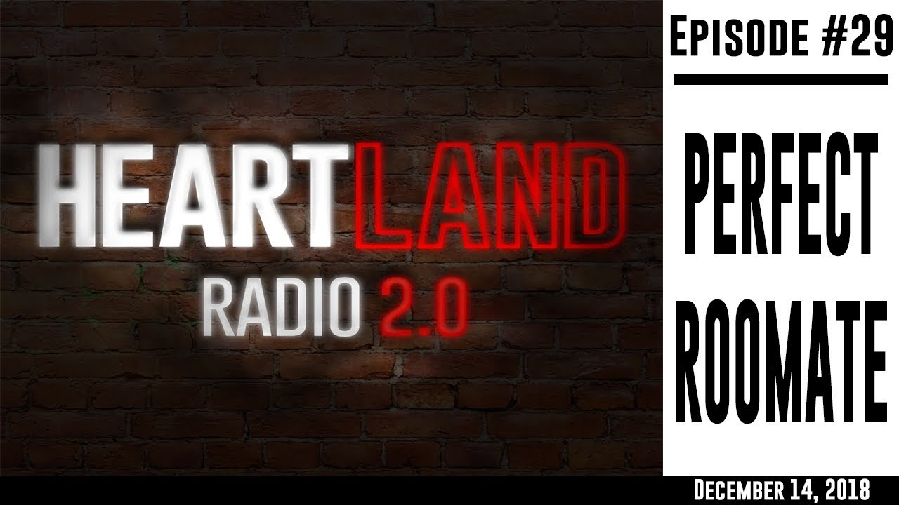 Download Heartland Radio Ep. 29 - The Perfect Roommate