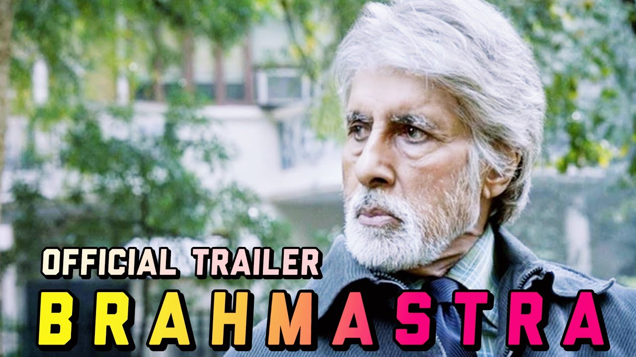 Brahmastra 2020 Movie Official Trailer Full Amitabh ...