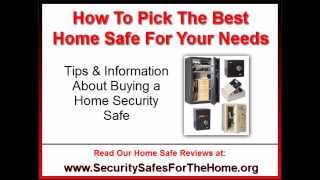 How To Pick The Best Home Safe | Tips On Buying A Home Security Safe