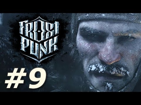 Frostpunk - Refugees from Frostland (Part 9)
