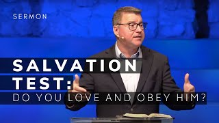 1 John Sermon (Msg 8) | Salvation Test: Do You Love and Obey Him? | 06/20/21