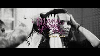 Manu Gavassi - Cine Joia 2013 (TEASER)