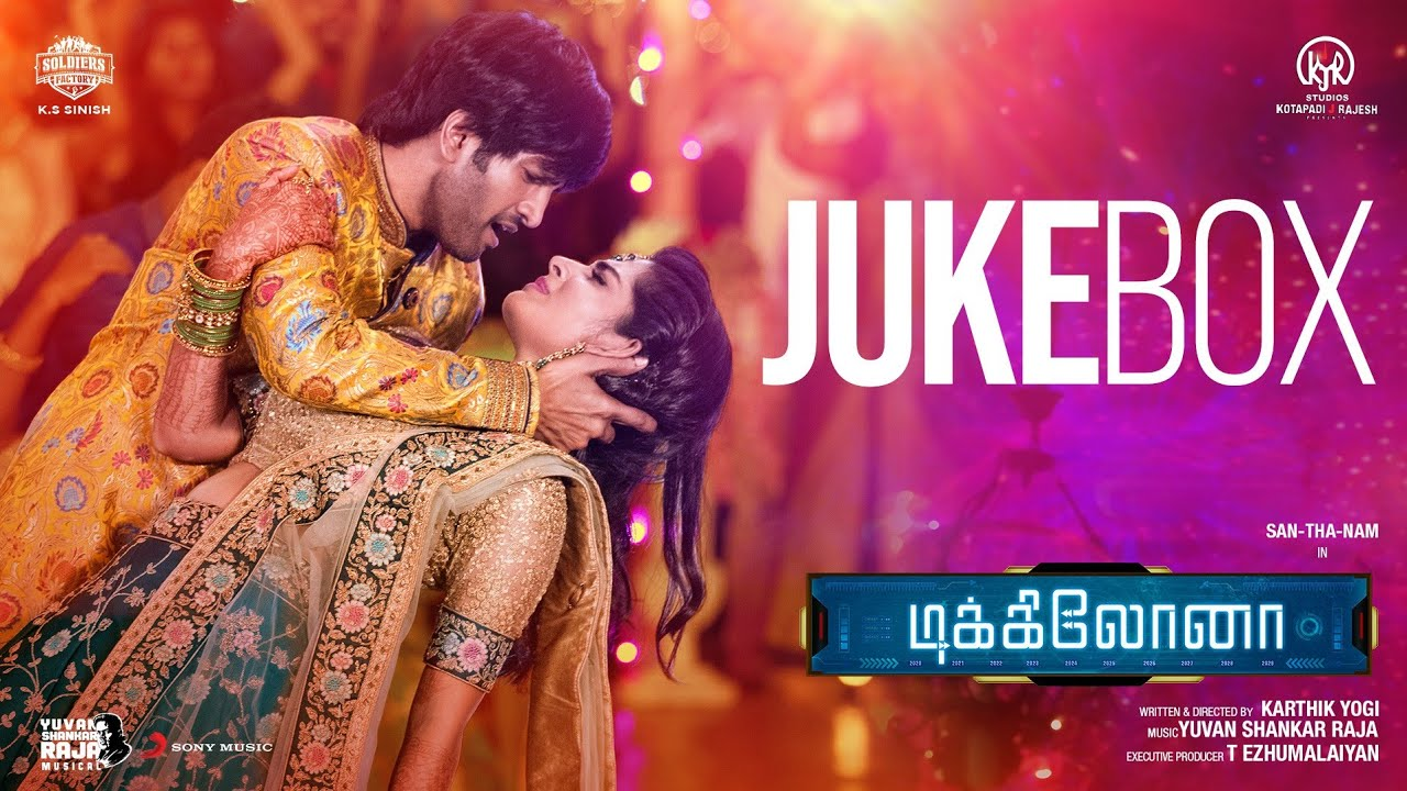 Dikkiloona - Jukebox | Santhanam | Yuvanshankar Raja | Karthik Yogi