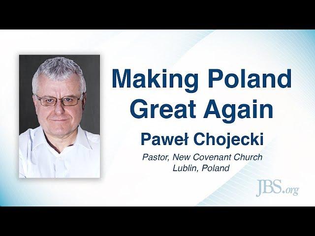 Making Poland Great Again - Paweł Chojecki