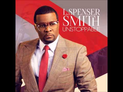 Unstoppable Reprise By L Spenser Smith
