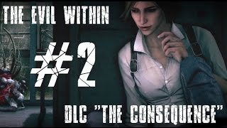 "The Evil Within | DLC ""The Consequence"" 