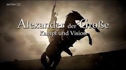 Alexander der Große: Kampf und Vision | HD