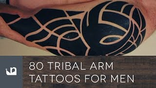 Video 80 Tribal Arm Tattoos For Men download MP3, 3GP, MP4, WEBM, AVI, FLV Juli 2018
