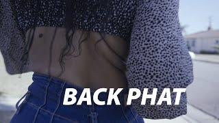 BACK PHAT ft. @Organic Charlene