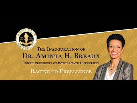 Livestream of Installation of Dr. Aminta H. Breaux as Bowie State's 10th President