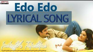 Edo Edo Lyrical Video Song || Nuvvu Leka Nenu Lenu || Tarun & Aarthi Agarwal