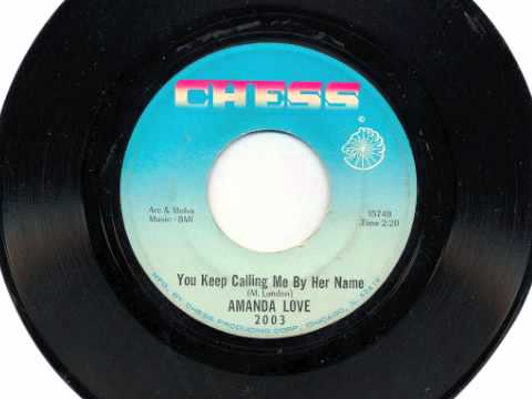 Amanda Love - You Keep Calling Me By Her Name