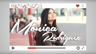 Bienvenidos - Mónica Rodríguez