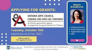 Professional Development 2021. Applying for Grants: Ontario Arts Council