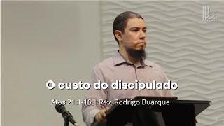 O custo do discipulado - Atos 21:1-16 - 13/09/2020
